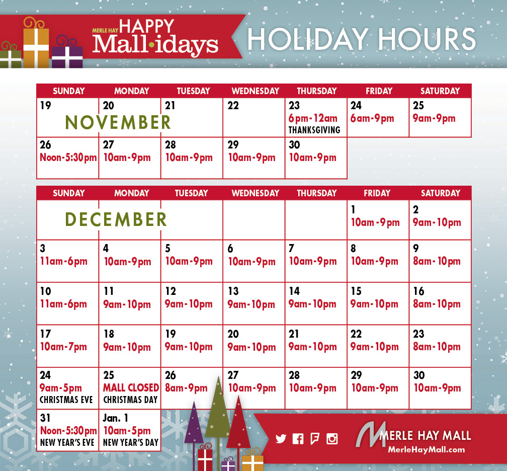 2017 HOLIDAY HOURS at Merle Hay Mall